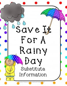 Save It For A Rainy Day: Substitute
