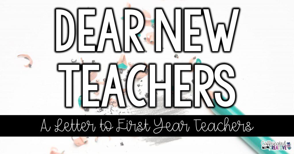 Dear New Teacher