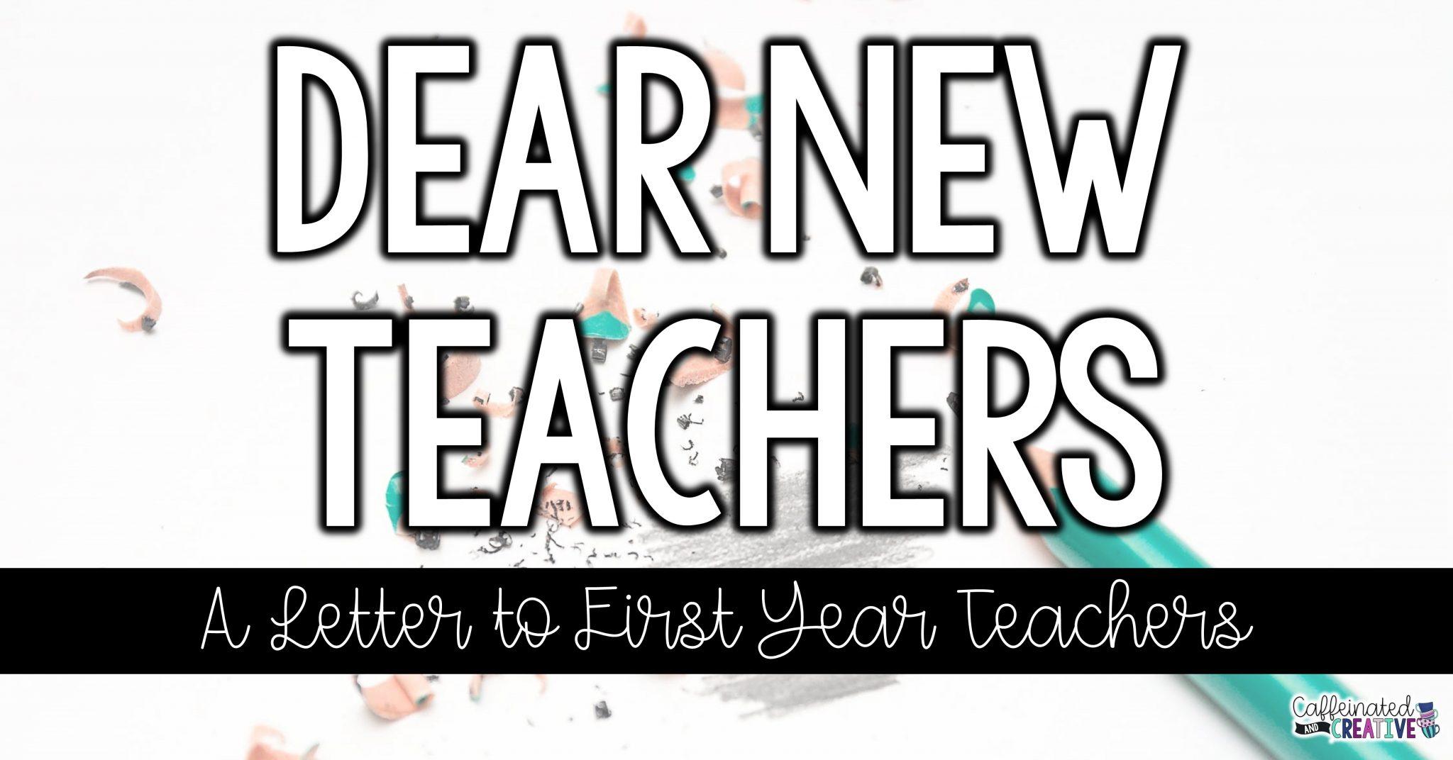 Dear New Teache