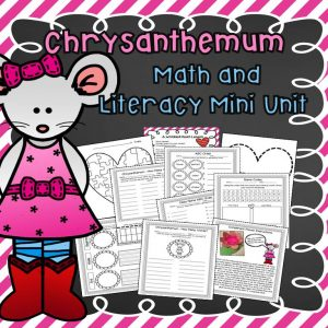 Chrysanthemum Literacy and Math Mini Unit