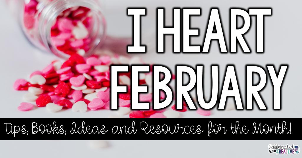 I Heart February