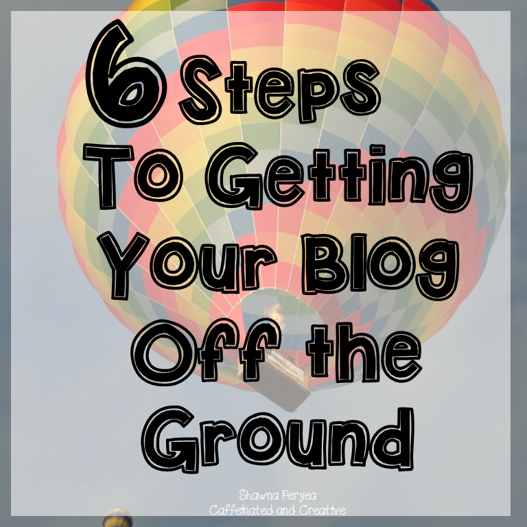 6 Steps for Getting Your Blog Off the Ground: This post is to help new bloggers out their navigate the blogging waters easily!