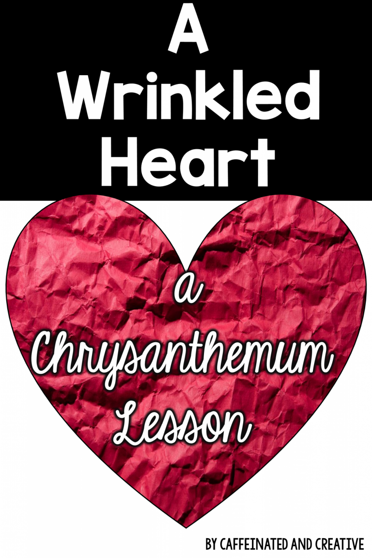 A Wrinkled Heart- A Chrysanthemum Lesson