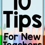 10 Tips for New Teachers