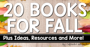 20 books for fall to get you all the way hrough back to school to Thanksgiving! Plus tons of ideas and activities for fall, Labor Day, Halloween, Thanksgiving and so much more!