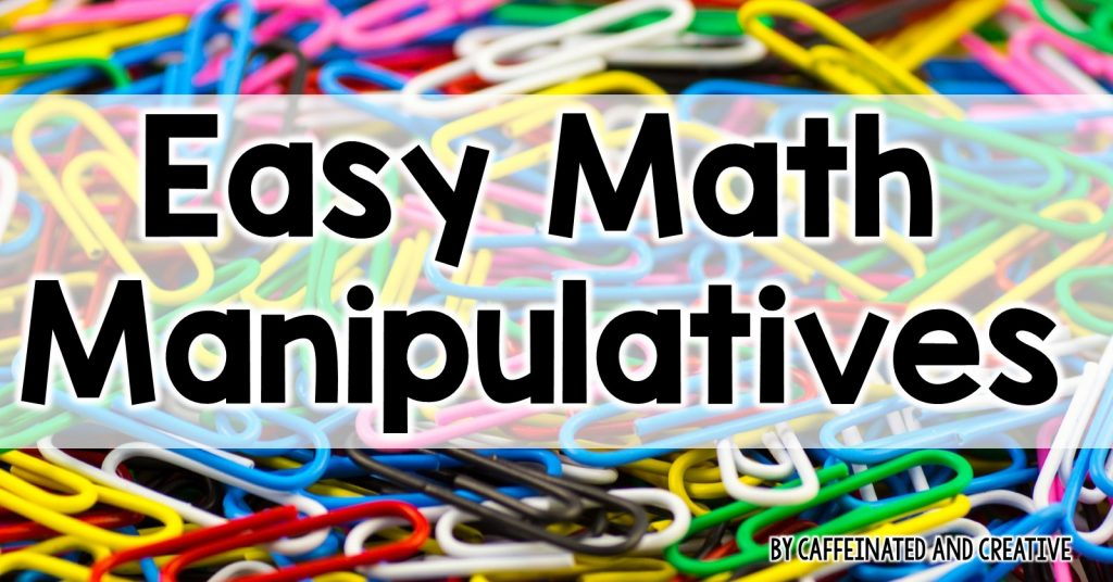 Use common items for math manipulatives and read on to see how to easily differentiate in the classroom.