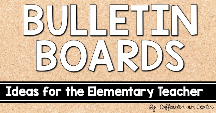 Bulletin Board Ideas for anytime of the year.