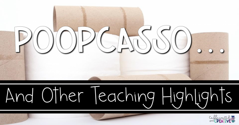 Poopcasso and Other Teaching Highlights