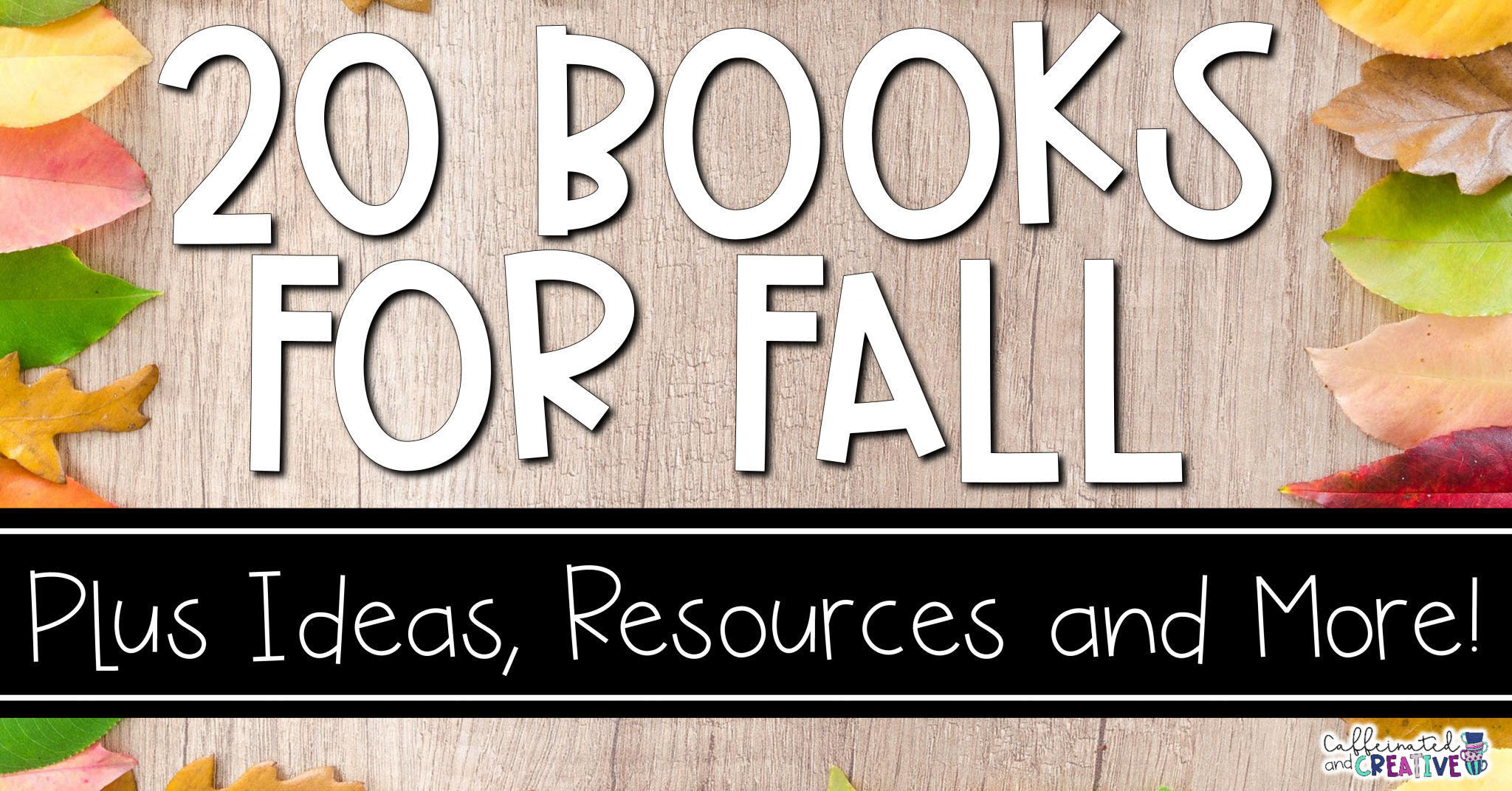 20 books fall plus resources, fall ideas, and more