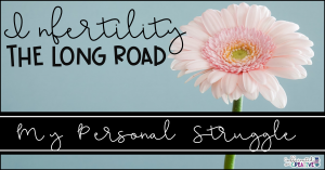 Infertility The Long Road