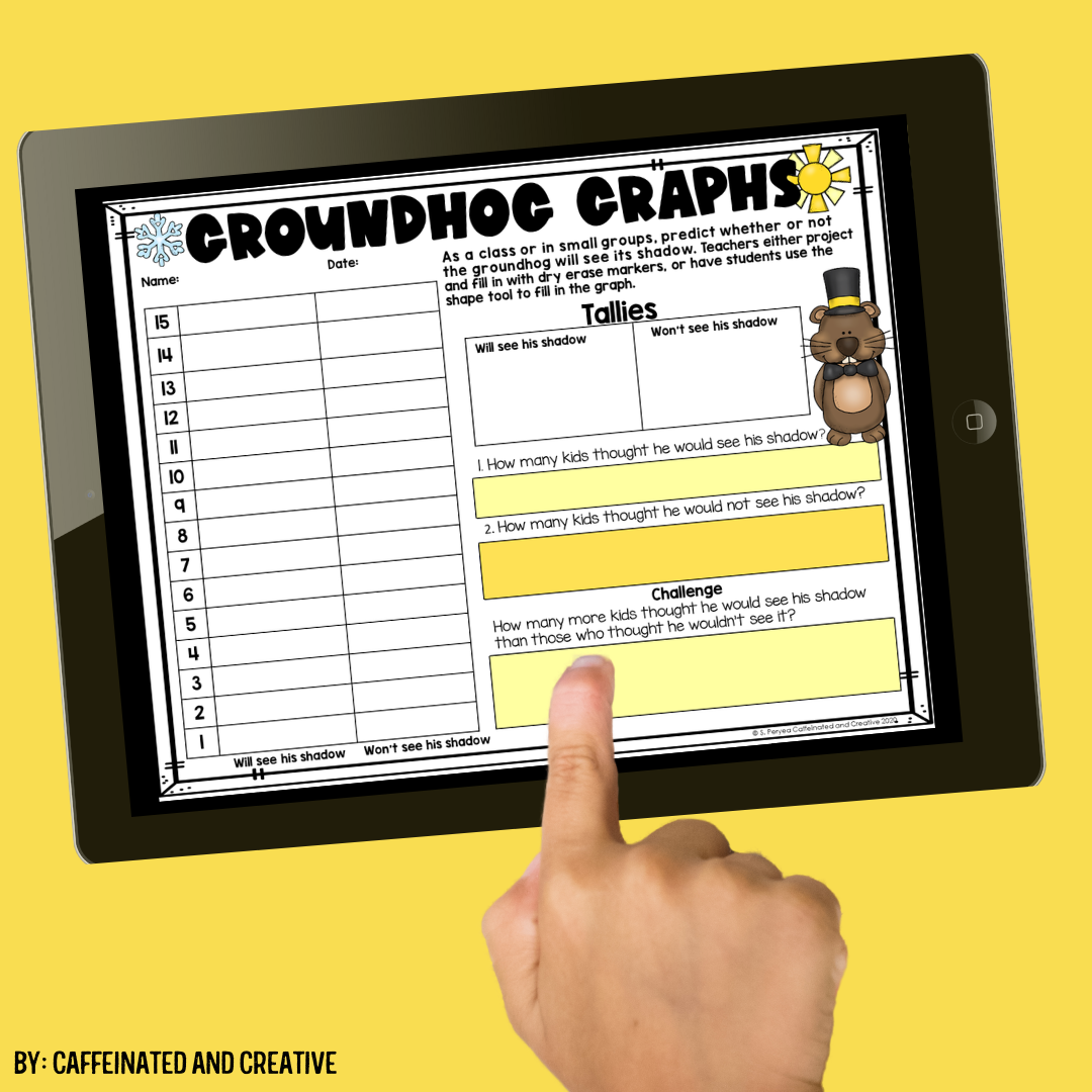 Have students work in small groups or as a class to compile data on whether or not they think the groundhog will see his shadow!