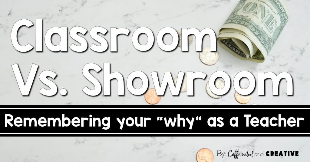 Classroom Vs. Showroom