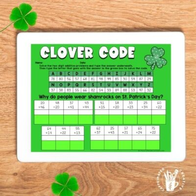 Students will practice adding two 2 digit numbers and then solve the riddle with Clover Code. Just one of the many activities that is digital and printable in my Second Grade Digital and Printable St. Patrick's Day unit!