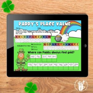 Have students practice finding a digits place value with Paddy's Place Value! After finding each digits value, they will use the code to solve the riddle. Great math activity for St. Patrick's Day!
