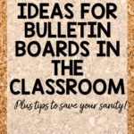deas and tips for creating bulletin boards in the classroom that engage!