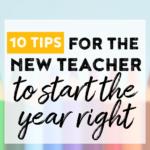 10 tips for the new teacher.