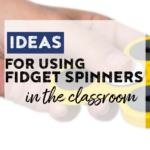 Read on for ideas on how to actually use fidget spinners for different subjects in the classroom!