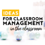 Ideas for classroom management in the elementary classroom that can be implemented any time of the year!