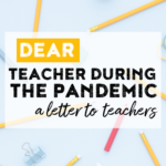 A letter to teachers during a pandemic.