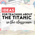 Are you wanting to teach your students all about the Titanic!?